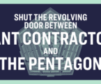 Its Time to Reduce Corporate Influence at the Pentagon